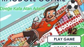 RAGDOLL GOALIE Direğe Kafa Atan Adam! #2