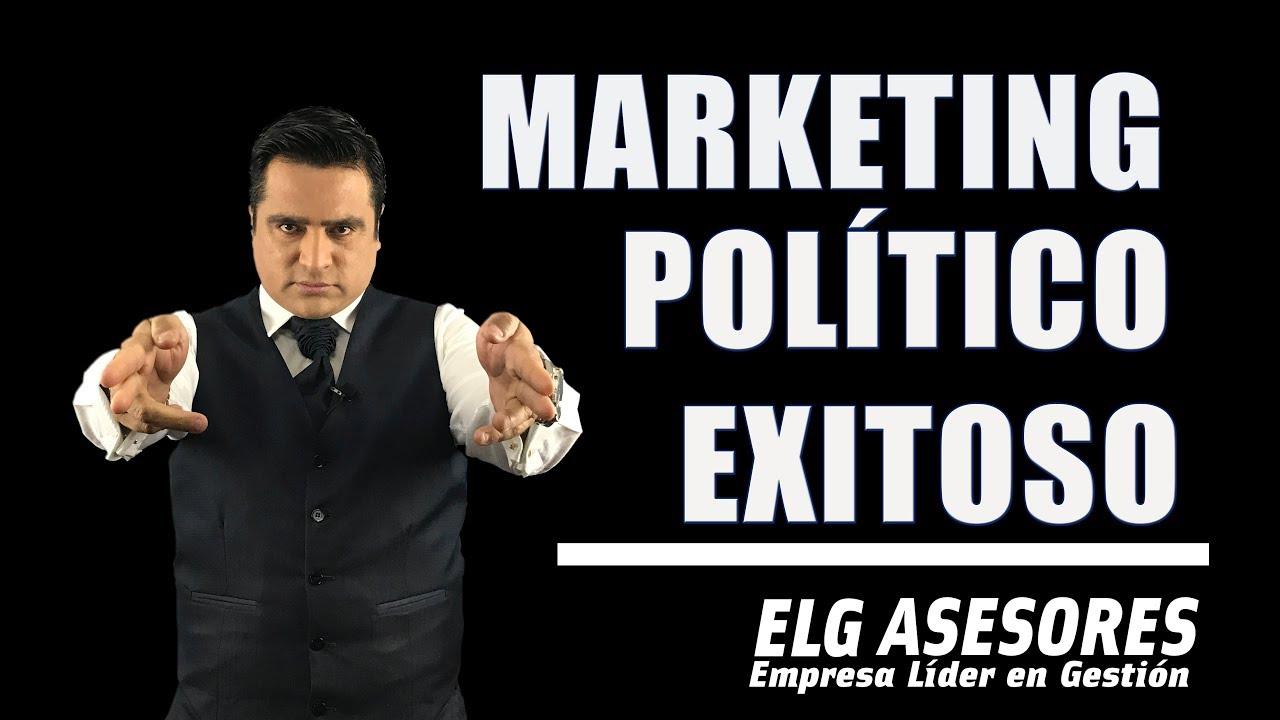 Estrategias De Marketing Político Perú 2018 Asesor De Campañas