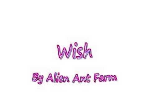 Alien Ant FarmWish