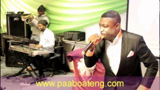 PAA BOATENG PB Performs Sonnie Badu