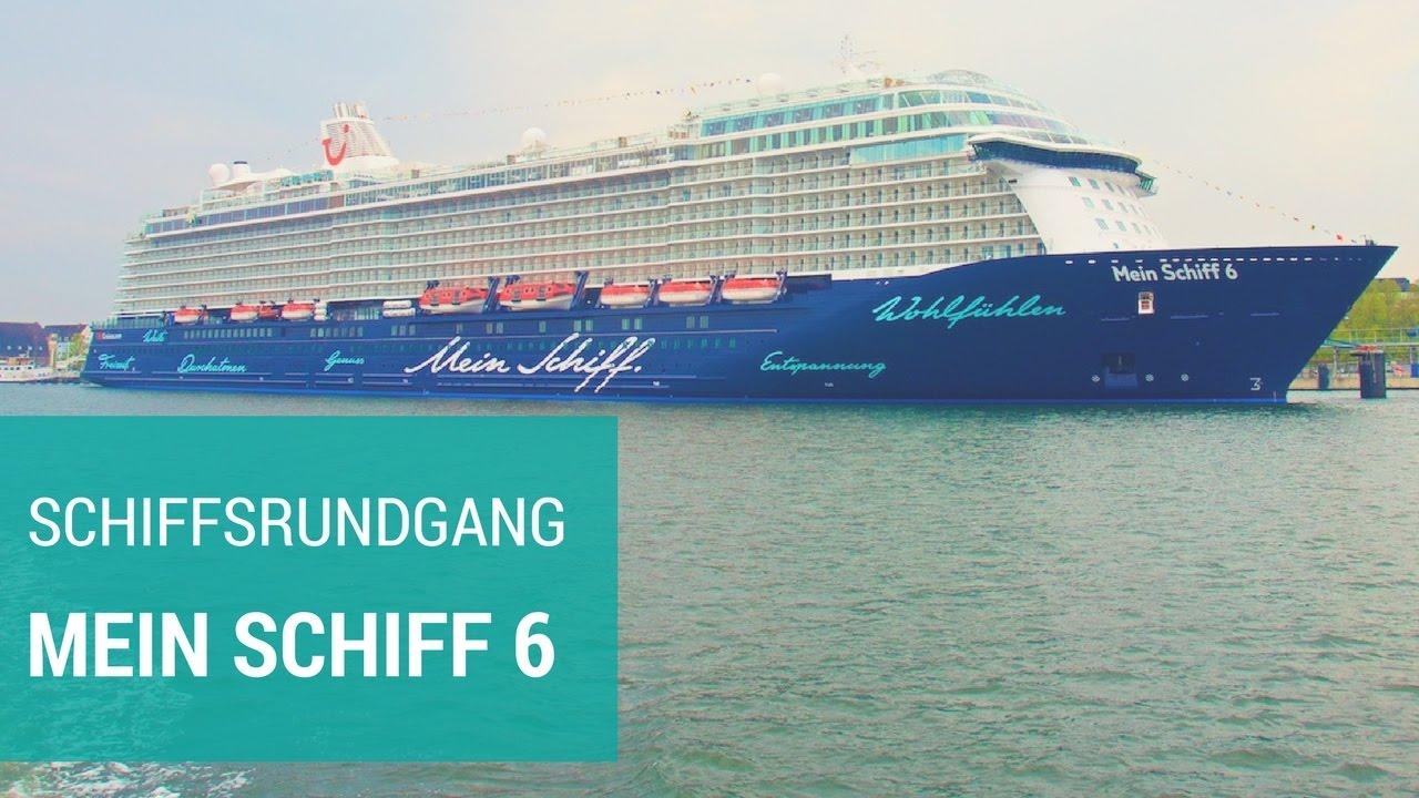 Mein Schiff 6 Kompletter Rundgang Das Neue Wohlfühlschiff Im