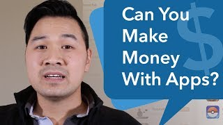 Can You Make Money With Apps?