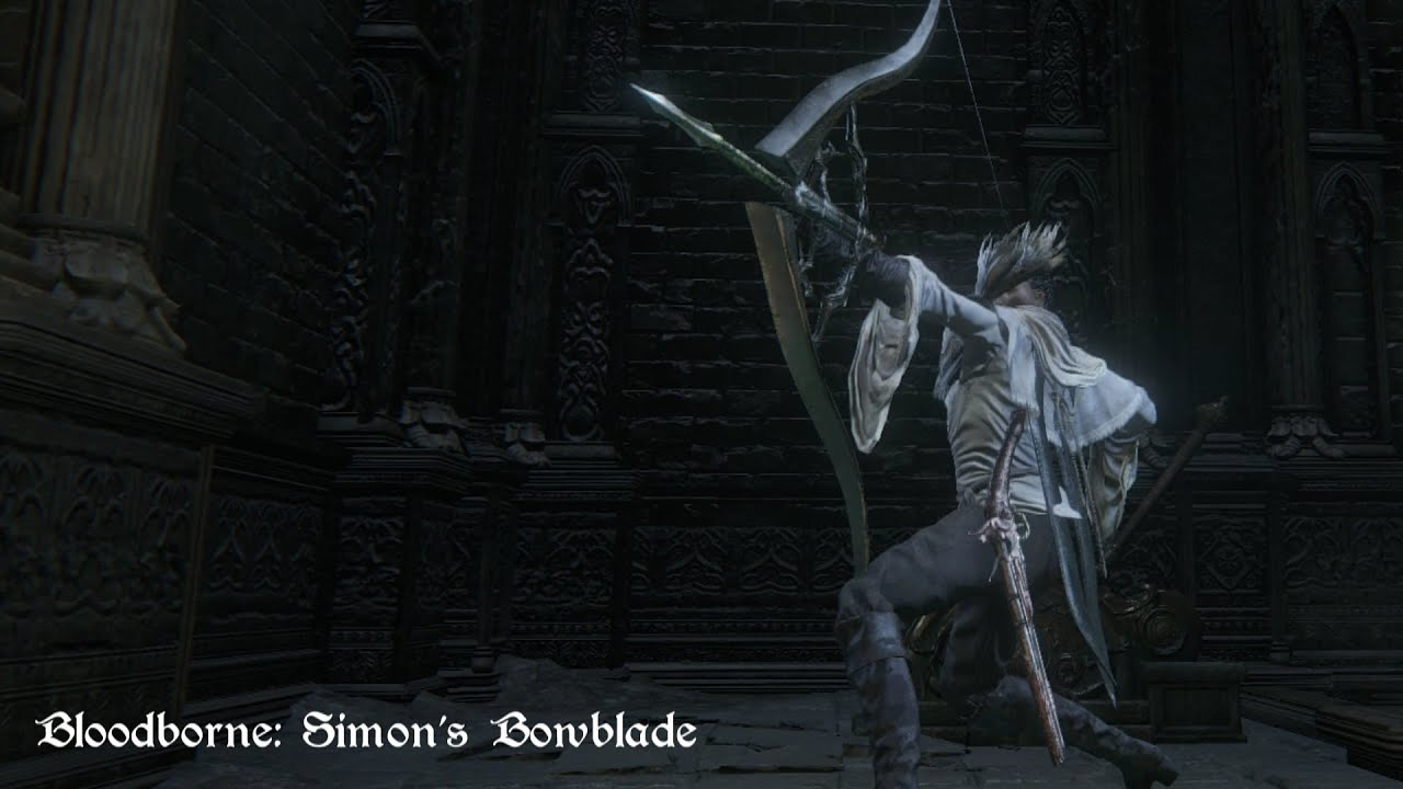 bloodborne simon s bowblade move set showcase youtube
