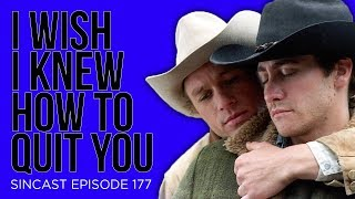 SinCast Episode 177 - I Wish I Knew How to Quit You