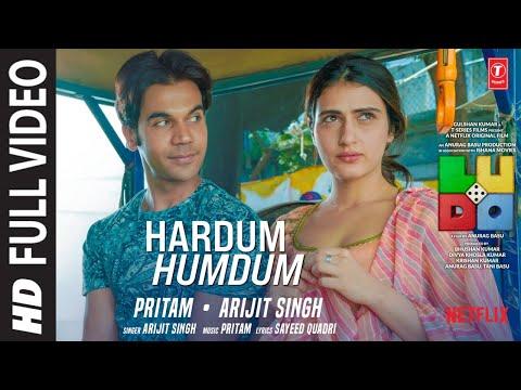 LUDO: Hardum Humdum FULL VIDEO   Abhishek B, Aditya K, Rajkummar R, Sanya M, Fatima   Arijit, Pritam