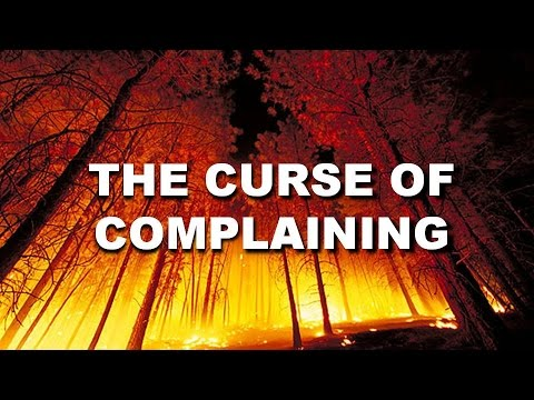 The Curse of Complaining