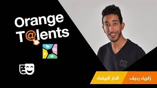 [ Orange Talents ] Humour :  Zakaria Rdif