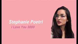 Gambar cover Stephanie Poetri - I Love You 3000 (Terjemahan Bahasa Indonesia)