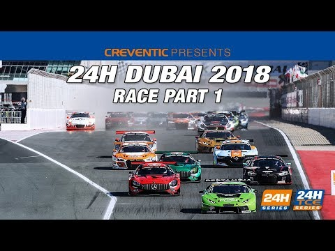 Hankook 24H Dubai 2018 - Race Part 1