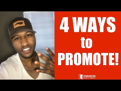 How To Promote Your Music In 4 WAYS - GO VIRAL!