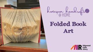 Homespun Handcrafts: Folded Book Art