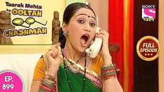 Taarak Mehta Ka Ooltah Chashmah - Full Episode  899 - 10th January, 2018