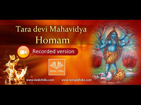 Tara devi Mahavidya Homam Part - 1