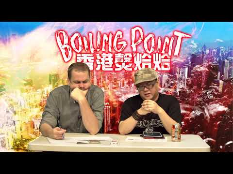 Boiling Point香港㷫烚烚EP32-US agitprop Big lychee: HK nationalism fine, US nationalism bad-20170915a