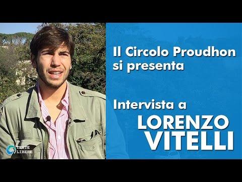 Il Circolo Proudhon si presenta - Intervista a Lorenzo Vitelli