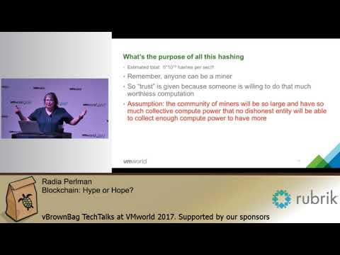Radia Perlman - Blockchain: Hype or Hope?