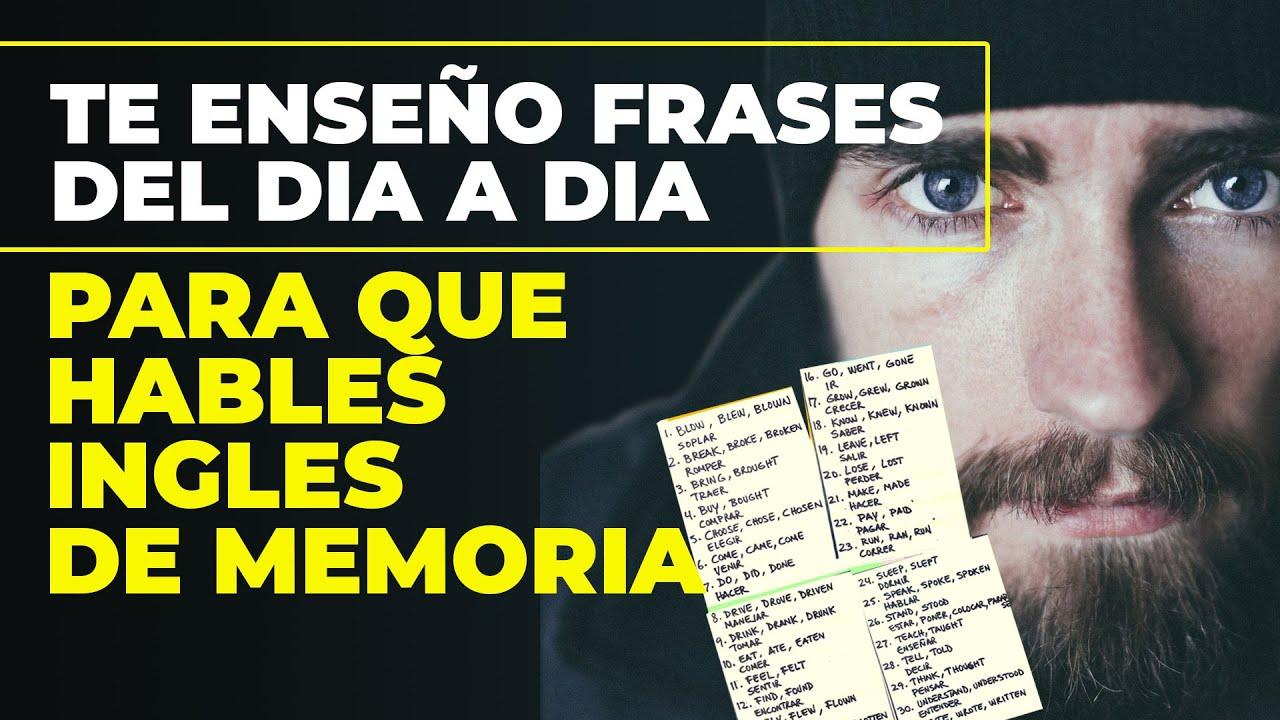 TE ENSEÑO COMO HABLAR ESTO EN INGLES DE MEMORIA - 40 FRASES CORTAS DE LA VIDA DIARIA, Parte 3