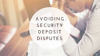 Windsor Property Management Advice - How to Avoid Security Deposit Disputes