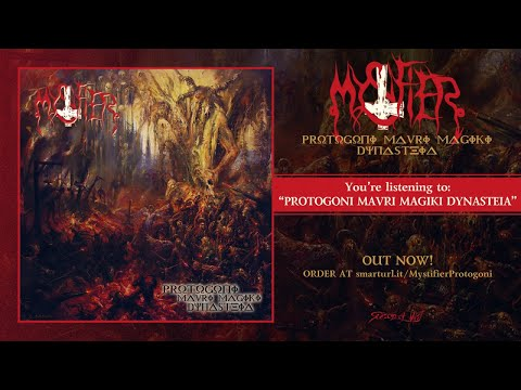 Mystifier - Protogoni Mavri Magiki Dynasteia (2019) Full Album Stream