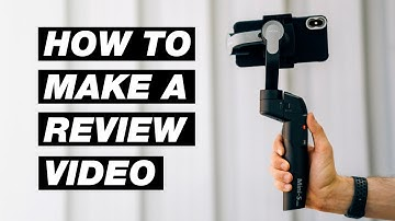 How to Create a Product Review Video (That Actually Gets Views!)