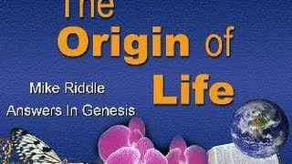 """The Origin of Life"" - Scientific Evidence"