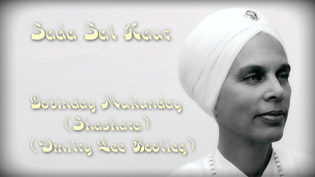 Sada Sat Kaur - Gobinday Mukunday (Dmitry Lee Bootleg ... | 1280 x 720 jpeg 79kB