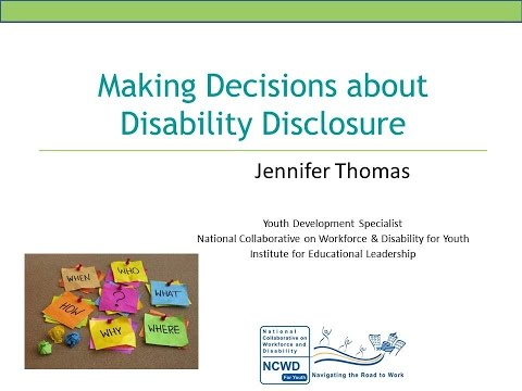 Making Decisions about Disability Disclosure