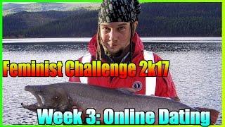 Feminist Challenge 2k17 Week 3 - Online Dating