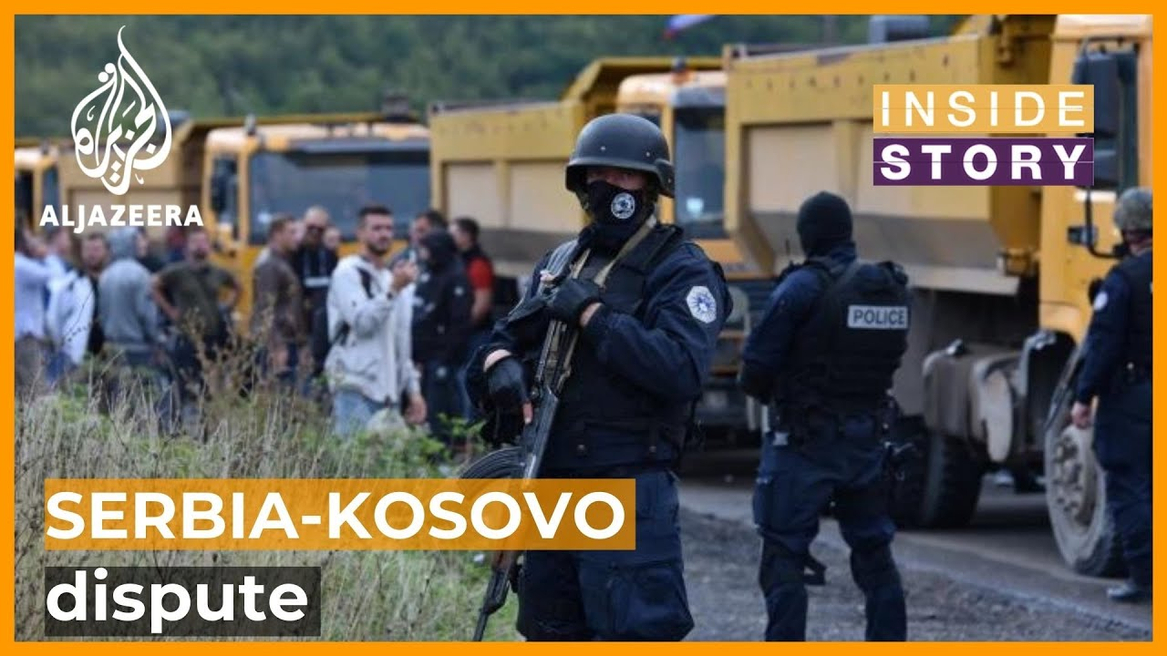 Download What's behind the latest dispute between Serbia and Kosovo?   Inside Story
