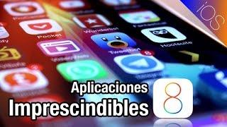 Las aplicaciones imprescindibles para iPhone e iPad