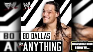 "WWE NXT: ""Anything"" (Bo Dallas) Theme Song + AE (Arena Effect)"