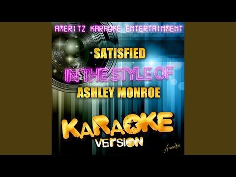 Satisfied (In the Style of Ashley Monroe) (Karaoke Version)
