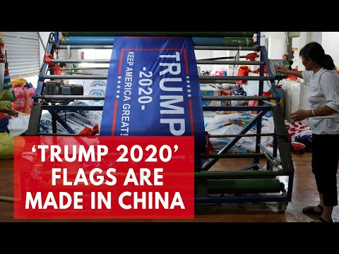 4c5ce033124 Article   Trump 2020  banners produced in China