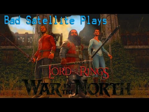 Bad Satellite Plays – Lord of the Rings: War in the North