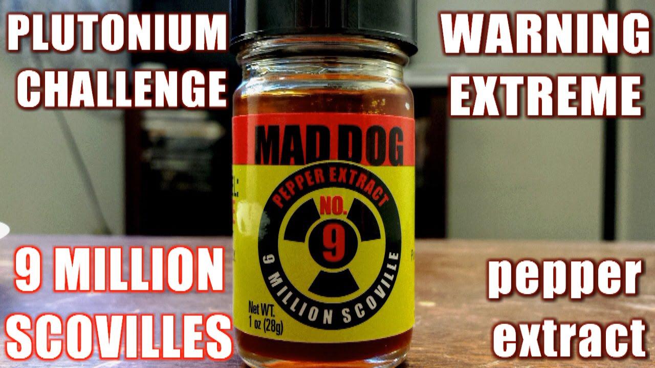 Mad Dog 357 Plutonium 9 Challenge: 9 MILLION SCOVILLES ...  Mad Dog 357 Plu...