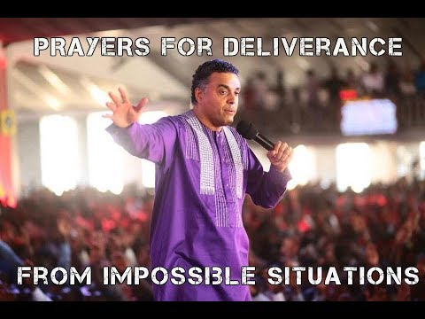 Prayers for Deliverance from Impossible Situations  (Dag Heward-Mills)