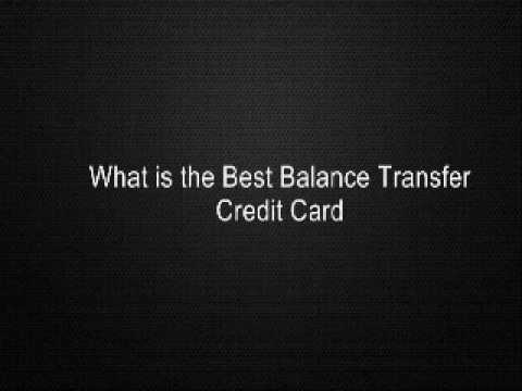 What Is The Best Balance Transfer Credit Card