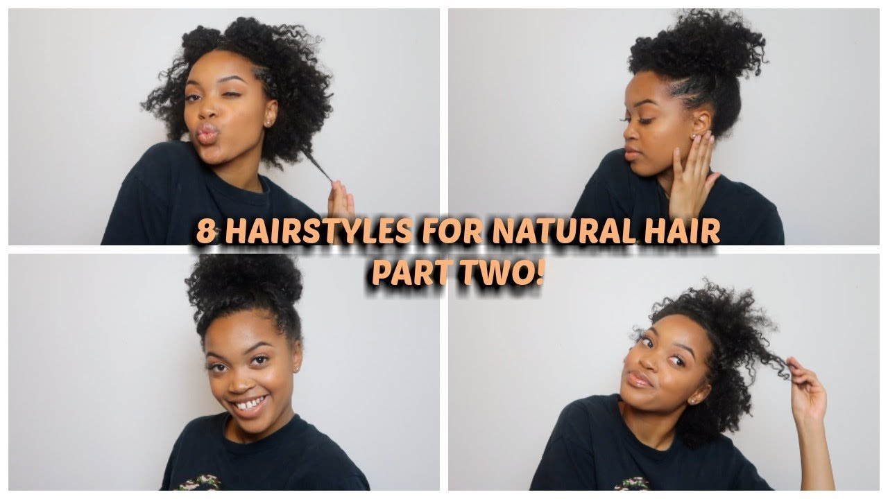 8 Poppin Hairstyles For Natural Hair 3c 4a Youtube