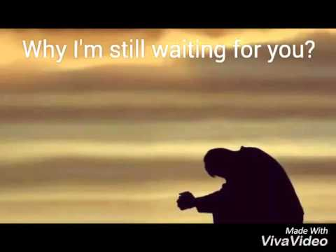 Im Still Waiting For My Love Youtube