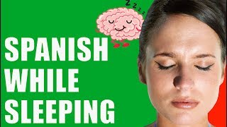 Learn Spanish WHILE SLEEPING: Begİnner Lessons
