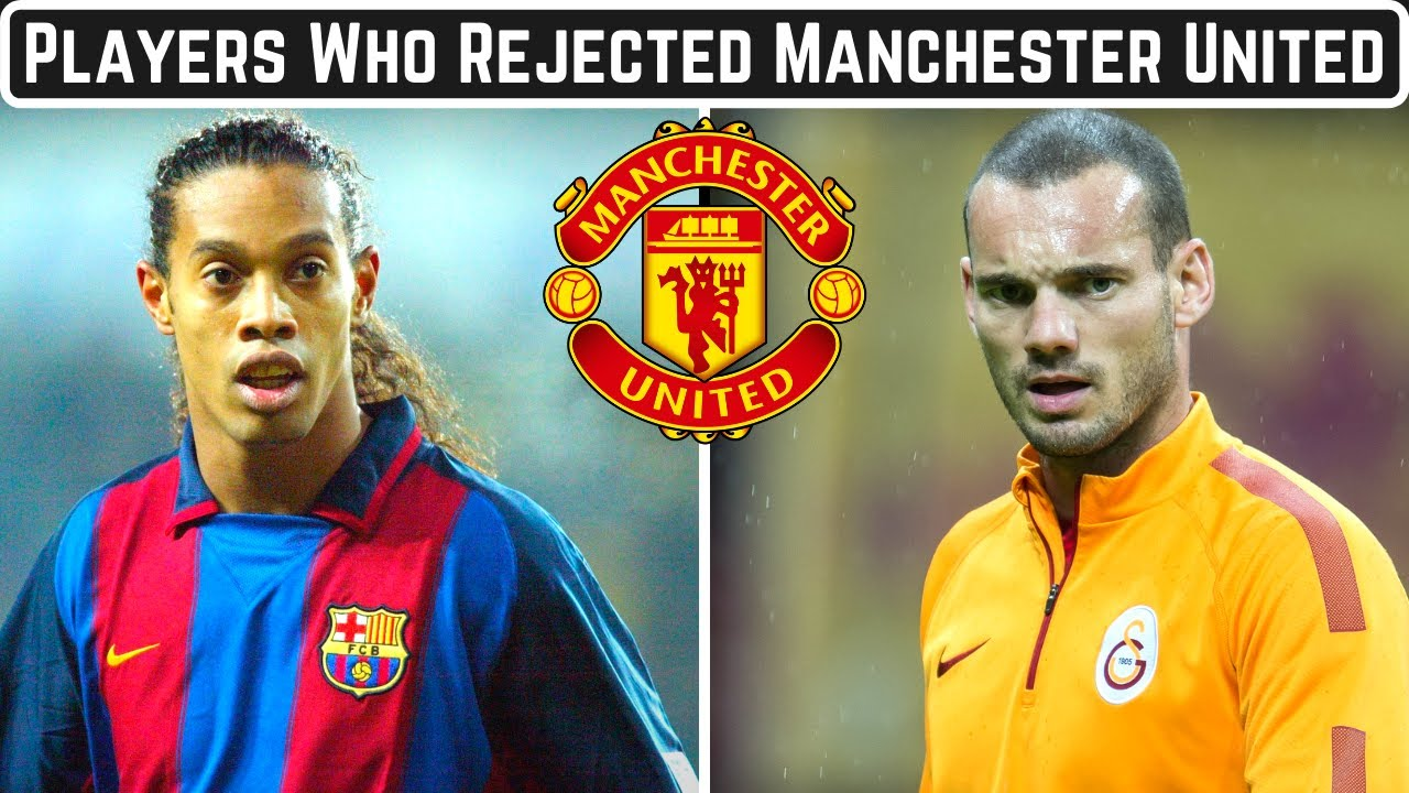 7 Players Who REJECTED Manchester United