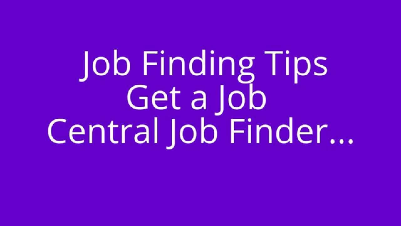 job finder career finder job finding job finding tips get job finder career finder job finding job finding tips get a job central job finder