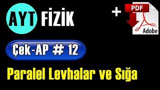 Paralel Levhalar ve Sığa +PDF | AYT Fizik Çek-AP 12 #çekap #aytfizik