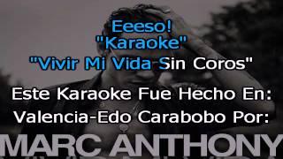 Marc Anthony Vivir Mi Vida Sin Coros Karaoke
