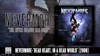 NEVERMORE - The River Dragon Has Come (Album Track)