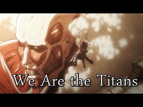 We Are the Titans