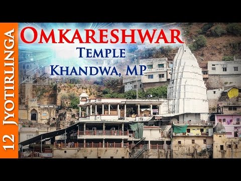 12 Jyotirlinga Darshan | Omkareshwar Temple - Khandwa, MP | Divine India