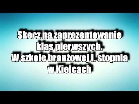Skecz na zaprezentowanie klas pierwszych w szkole branżowej I stopnia w Kielcach