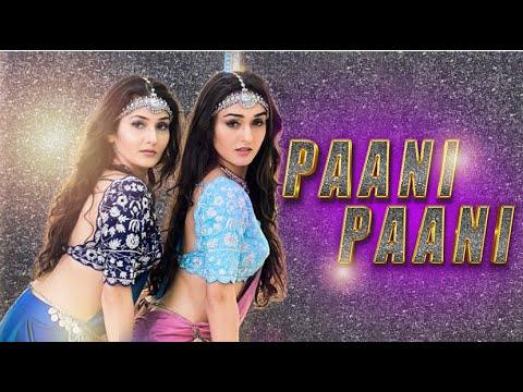 Badshah - Paani Paani | Jacqueline Fernandez | Sharma Sisters | Tanya Sharma | Kritika Sharma