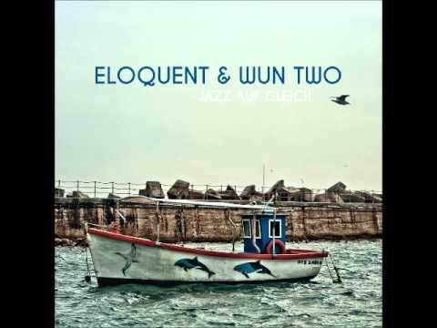 Eloquent & Wun Two - Bam Bam (mit Tufu)
